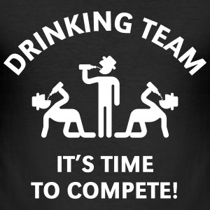 Drinking Team – It's Time To Compete! T-Shirts - Men's Slim Fit T-Shirt
