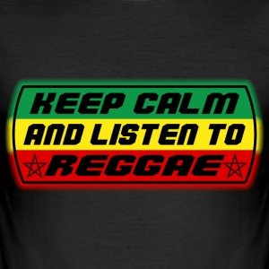 keep calm and listen to reggae T-Shirts - Men's Slim Fit T-Shirt
