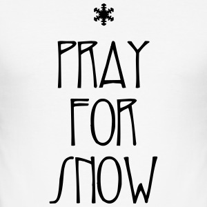 White Pray for Snow T-Shirts - Men's Slim Fit T-Shirt