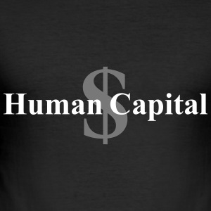 human capital T-Shirts - Men's Slim Fit T-Shirt