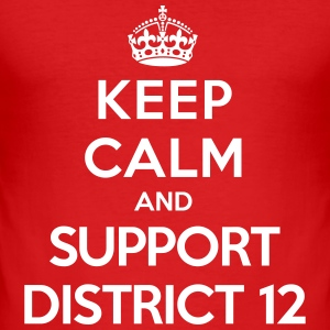 Keep calm and support District 12 (Hunger Games) T-shirts - slim fit T-shirt