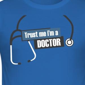 Trust me i'm a doctor - slim fit T-shirt