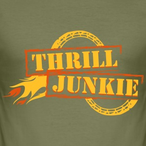 Thrill Junkie T-Shirts - Männer Slim Fit T-Shirt