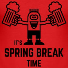 It's Spring Break Time (Beer / 1C) T-Shirts