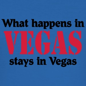 What happens in Vegas, stays in Vegas Magliette - Maglietta aderente da uomo