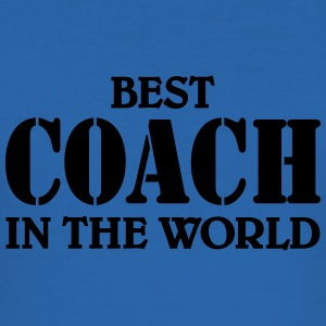 Best Coach in the World T-Shirts - Men's Slim Fit T-Shirt