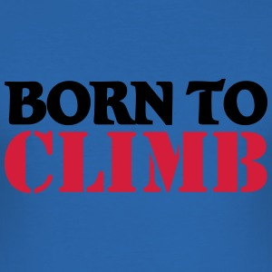 Born to climb T-shirts - Herre Slim Fit T-Shirt