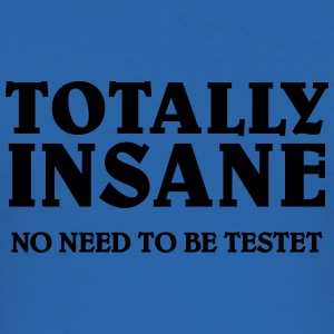 Totally Insane T-shirts - Herre Slim Fit T-Shirt