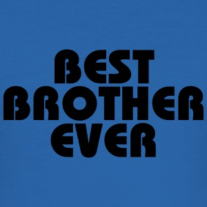 Best Brother ever Tee shirts - Tee shirt près du corps Homme