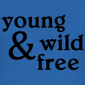 young, wild and free T-skjorter - Slim Fit T-skjorte for menn