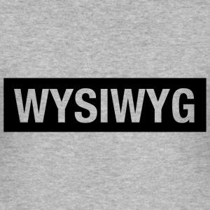 WYSIWYG T-Shirts - Männer Slim Fit T-Shirt