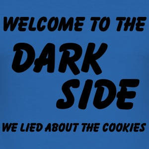Welcome to the Dark Side-we lied about the cookies Koszulki - Obcisła koszulka męska