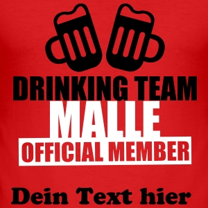 Drinking Team Malle T-shirts - Slim Fit T-shirt herr