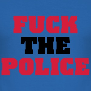 Fuck the Police T-Shirts - Men's Slim Fit T-Shirt