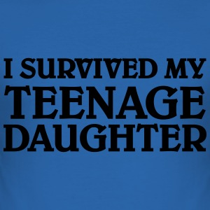I survived my teenage daughter Magliette - Maglietta aderente da uomo