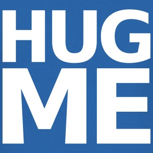 Hug Me T-Shirts - Men's Slim Fit T-Shirt