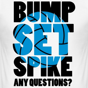 Volleyball: BUMP SET SPIKE - ANY QUESTIONS? T-shirts - Herre Slim Fit T-Shirt