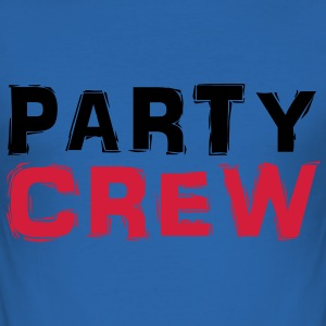 Party Crew T-Shirts - Men's Slim Fit T-Shirt