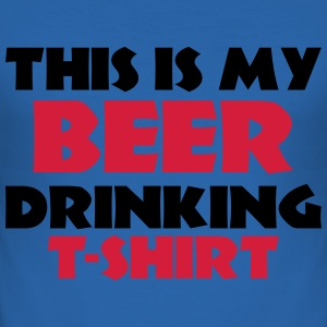 This is my Beer drinking T-Shirt Tee shirts - Tee shirt près du corps Homme