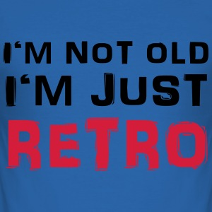 I'm not old - I'm just retro T-Shirts - Men's Slim Fit T-Shirt
