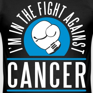 I'm in the fight against cancer T-Shirts - Men's Slim Fit T-Shirt