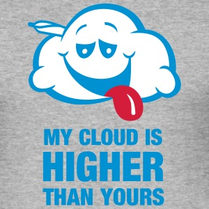 My cloud is higher than yours - Männer Slim Fit T-Shirt