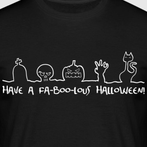 Have a fa-boo-lous Halloween Tee shirts - T-shirt Homme