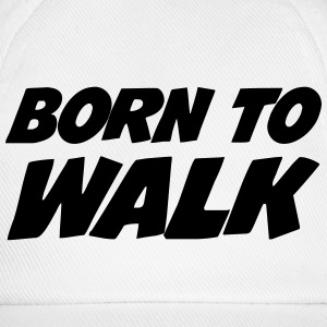 Born to Walk - Hiking  Caps & Mützen - Baseballkappe