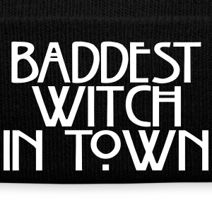 Baddest witch in town Caps & Hats - Winter Hat