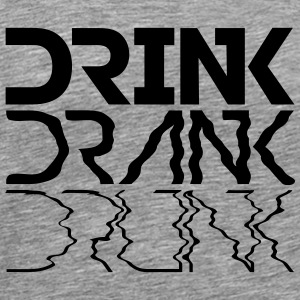 Cool Drink Drank Drunk Text Logo T-Shirts - Men's Premium T-Shirt