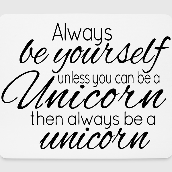 Always be a Unicorn Altro - Tappetino per mouse (orizzontale)