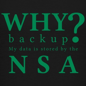 Why backup NSA T-Shirts - Kinder Premium T-Shirt