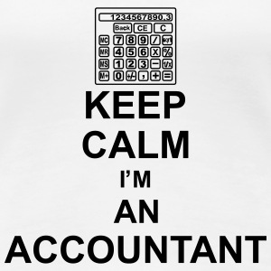 keep_calm_i'm_an_accountant_g1 T-Shirts - Women's Premium T-Shirt