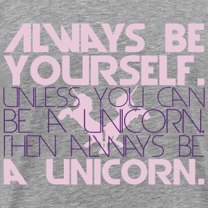 always be yourself unicorn text logo T-Shirts - Men's Premium T-Shirt