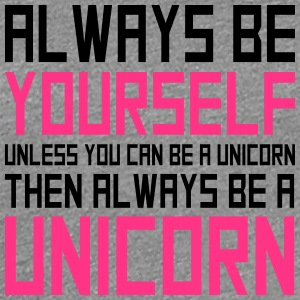 funny Logo always be yourself unicorn T-Shirts - Frauen Premium T-Shirt