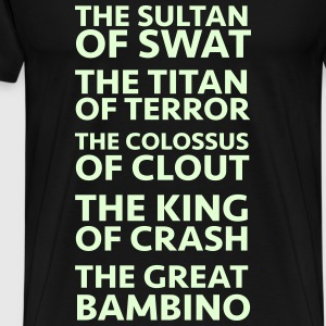 The Sultan of Swat T-Shirts - Männer Premium T-Shirt