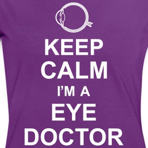 keep_calm_i'm_a_eye_doctor_g1 Camisetas - Camiseta contraste mujer