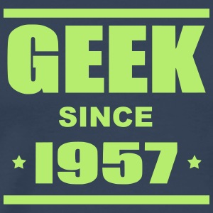 Geek since 1957 - T-shirt Premium Homme