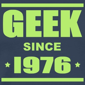 Geek since 1976 - Herre premium T-shirt