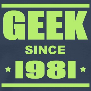 Geek since 1981 - Premium-T-shirt herr