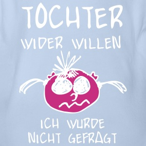 Tochter wider Willen T-Shirts - Baby Bio-Kurzarm-Body