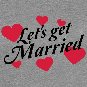 Heart pattern lets get married T-Shirts - Women's Premium T-Shirt