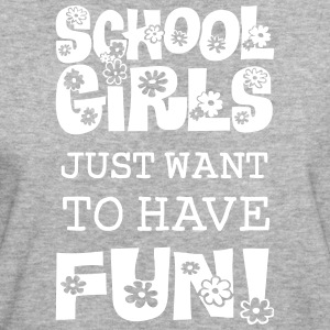 Schoolgirls Just Want To Have Fun  T-Shirts - Frauen Bio-T-Shirt