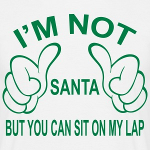 I'm not Santa but you can still sit on my lap... T-Shirts - Men's T-Shirt