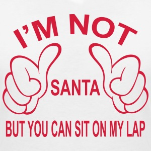 I'm not Santa but you can still sit on my lap... T-Shirts - Women's V-Neck T-Shirt