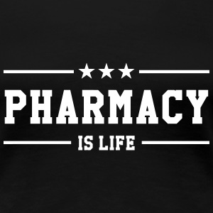Pharmacy is life T-shirts - Dame premium T-shirt