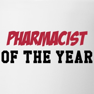 Pharmacist of the year ! Tassen & Zubehör - Tasse