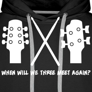 When will Guitar, Bass and Drums meet again? Sweat-shirts - Sweat-shirt à capuche Premium pour hommes