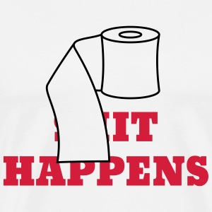 Shit Happens T-Shirts - Men's Premium T-Shirt