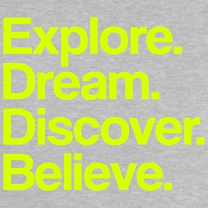 Explore. Dream. Discover. Shirts - Baby T-Shirt